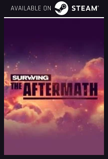 Surviving the Aftermath Steam free key download code